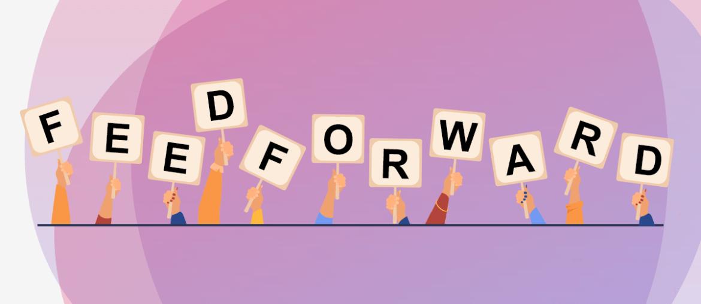 Feedforward: o que é, sua importância e diferença entre feedback